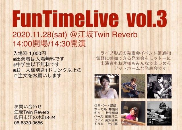 2020年11月28日(土)funtimelivevol.3